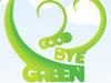 Goede Bye Green