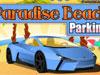 Paradise Lễ đảo bãi đậu xe